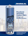 Powdered Activated Carbon (PAC) Storage and Handling Systems